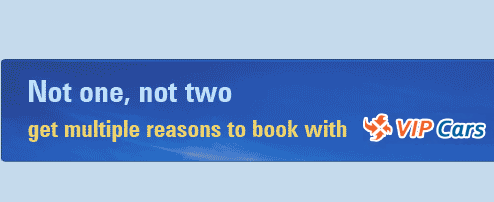 Not one, Not two get multiple reasons to book with VIP Cars